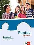 Pontes Gesamtband: Begleitbuch Grammatik und Vokabular 1.-4. Lernjahr (Pontes Gesamtband. Ausgabe ab 2016)