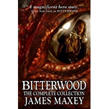 Bitterwood: The Complete Collection: Volume 5 (Bitterwood Series)