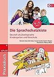 Praxisbuch. Deutsch als Fremdsprache. Kindergarten und Vorschule. Die Sprachschatzkiste (Inkl. CD)