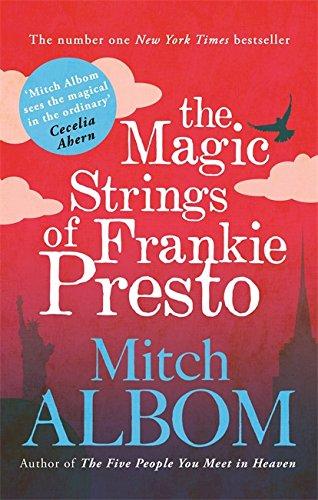 The Magic Strings of Frankie Presto por Mitch Albom