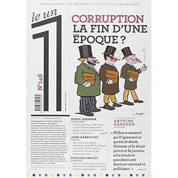 Le 1 - numéro 146 Corruption La fin d'une époque ?