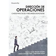 Dirección de operaciones. Casos prácticos y recursos didácticos (Economia (paraninfo))