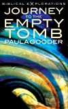 Journey to the Empty Tomb (Biblical Explorations)