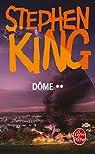 Dôme, tome 2  par King
