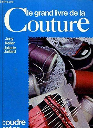 Le Grand livre de la couture par Jany Keller