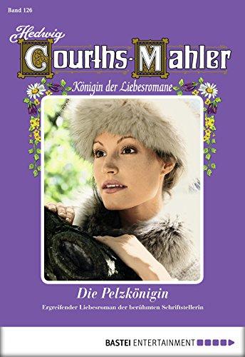 Hedwig Courths-Mahler - Folge 126: Die Pelzkönigin
