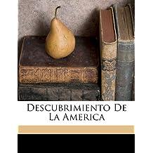 Descubrimiento De La America
