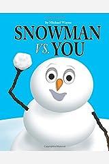 Snowman vs. You Taschenbuch