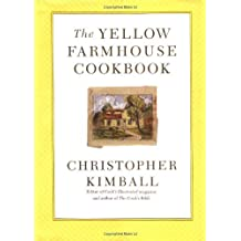 The Yellow Farmhouse Cookbook by Christopher Kimball (1998-11-02)