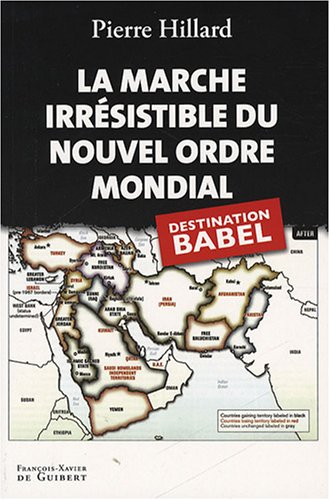 La marche irrésistible du nouvel ordre mondial : L'Echec de la tour de Babel n'est pas fatal
