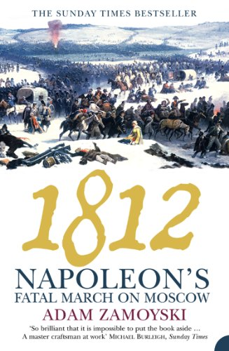 1812: Napoleon's Fatal March on Moscow: Napoleon's Fatal March on Moscow (English Edition) - Napoleon Top