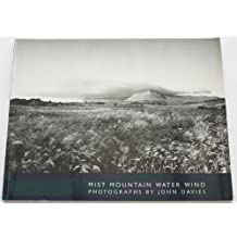 Mist, Mountain, Water, Wind: Photographs (Contemporary photography series)