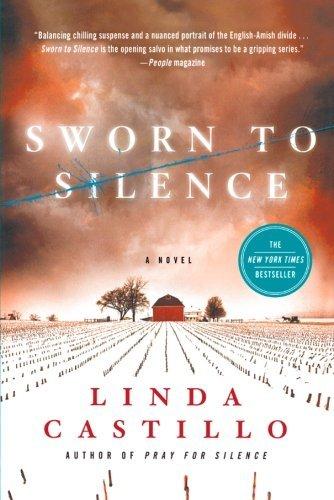Sworn to Silence (Kate Burkholder) by Linda Castillo (2011-03-15)