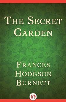 The Secret Garden (English Edition) par [Burnett, Frances H]