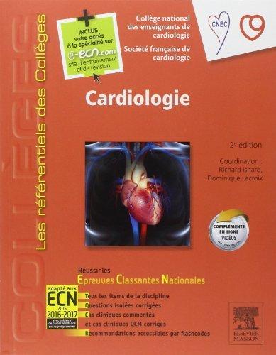Cardiologie: Avec accès à la spécialité sur le site e-ecn.com de Collège National des enseignants de cardiologie (4 février 2015) Relié