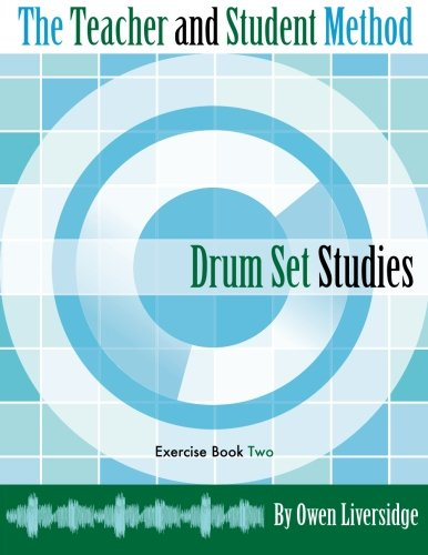 the-teacher-and-student-method-drum-set-studies-exercise-book-two