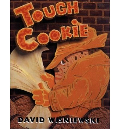 [(Tough Cookie )] [Author: David Wisniewski] [May-2000]