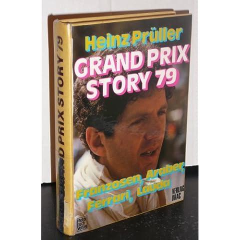 Grand Prix Story 79. Franzosen, Araber, Ferrari, Lauda