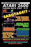 The Unauthorized Atari 2600 Throw Back Zine #1: How History Did Donkey Kong Wrong, Jungle Hunt Strategies, Easter Eggs &
