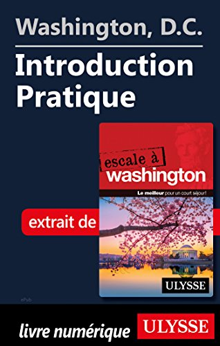 Descargar Libro Washington, D.C. - Introduction Pratique de Collectif
