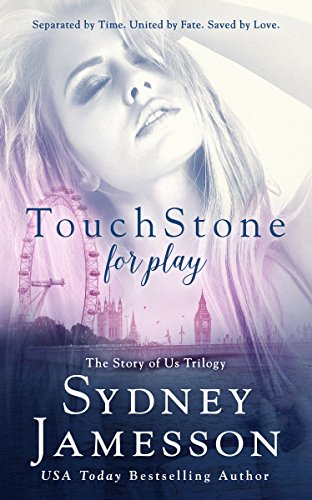touchstone-for-play-story-of-us-trilogy-book-1-english-edition
