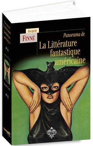 Panorama de la littérature fantastique américaine : Des origines à nos jours