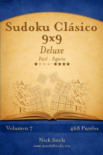 Sudoku Clásico 9x9 Deluxe - De Fácil a Experto - Volumen 7 - 468 Puzzles: Volume 7