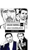 Colin Farrell Adult Coloring Book: True Detective and Thriller Movies Star, Hot Irish Actor and Hollywood Prodigy Inspired Adult Coloring Book (Colin Farrell Coloring Book)