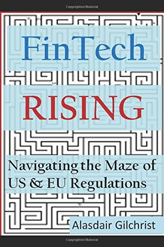 FinTech Rising: Navigating the maze of US & EU regulations