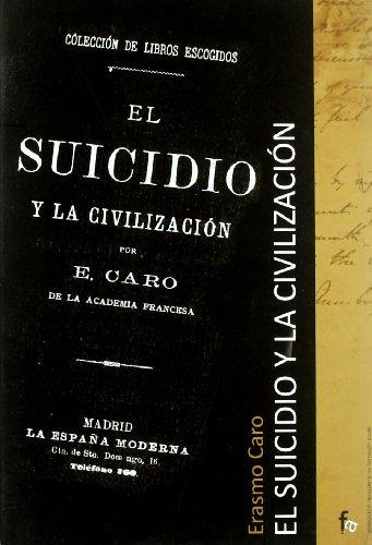 El suicidio y la civilizacion / Suicide and Civilization Cover Image