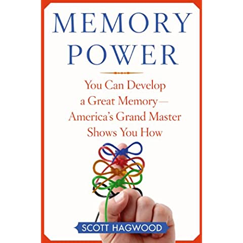 Memory Power: You Can Develop A Great Memory--America's Grand Master Shows You How (English Edition)