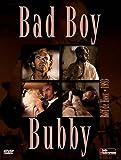 Bad boy Bubby   De Heer, Rolf. Metteur en scène ou réalisateur