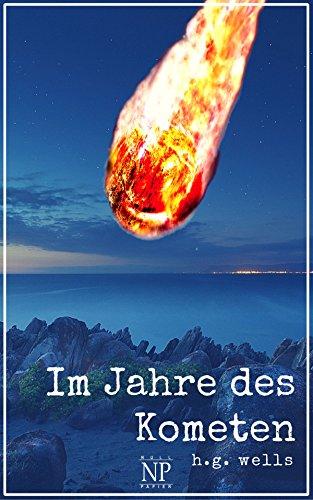 H.G. Wells: Im Jahre des Kometen: Phantastischer Roman (Science Fiction & Fantasy bei Null Papier)