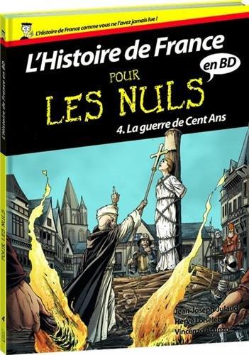 Histoire de France en BD Pour les Nuls - Tome 4 : La guerre de cent ans (04)