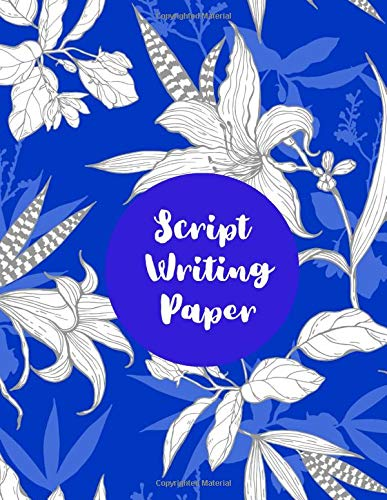 Script Writing Paper: Film Making Notebook Journal, Film Log Notepad, Script Writing Logbook, Screen Writing, Movie Making Log Journals, Gifts for ... 110 Pages. (Script Writing Logs, Band 39)