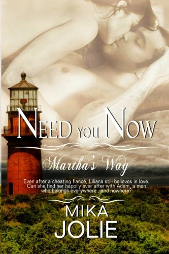 Need You Now: Volume 2 (Martha's Way)