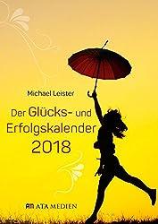 Der Glücks- und Erfolgskalender 2018
