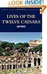 Lives of the Twelve Caesars (Classics...