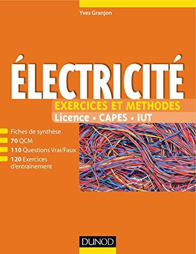 Electricité - Exercices et méthodes par Yves Granjon