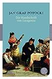 Die Handschrift von Saragossa: Roman (Fischer Klassik) - Jan Graf Potocki