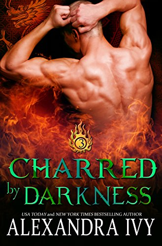Charred By Darkness (Dragons of Eternity Book 3) (English Edition)