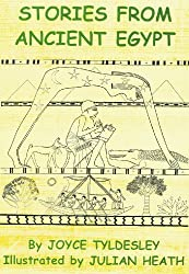 Stories from Ancient Egypt: Egyptian Myths and Legends for Children by Joyce A. Tyldesley (2005-09-05)