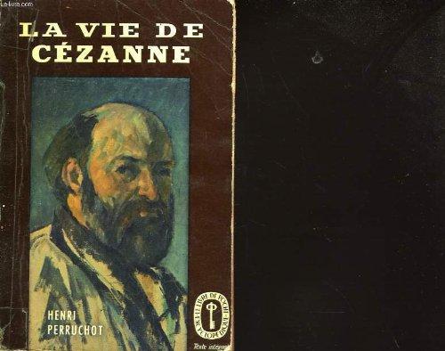 La vie de Cézanne