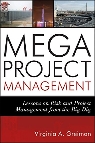 [(Megaproject Management : Lessons on Risk and Project Management from The Big Dig)] [By (author) Virginia A. Greiman] published on (July, 2013)