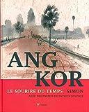 Angkor - Le sourire du temps