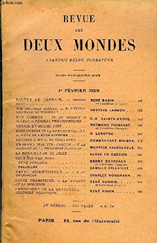 REVUE DES DEUX MONDES XCVIe ANNEE N°3 - BALTUS LE LORRAIN. - Dernière partie. René BAZIN.de l'Académie française.NOS GRANDES ÉCOLES. — I. L'ÉCOLE NORMALE SUPÉRIEURE. GUSTAVE LANSON MES CAHIERS. — IV. DE MUSSET A BALZAC. — PENSÉES PHILOSOPHIQUES