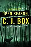 Open Season (Joe Pickett 1) by C.J. Box