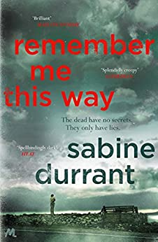 Remember Me This Way by [Durrant, Sabine]