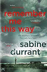 Remember Me This Way (English Edition)