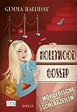 Hollywood Gossip: Mörderische Schlagzeilen - Gemma Halliday